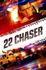 22 Chaser streaming vf