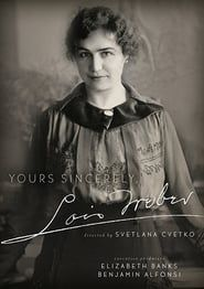 Yours Sincerely, Lois Weber streaming vf