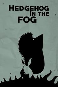 Hedgehog in the Fog streaming vf