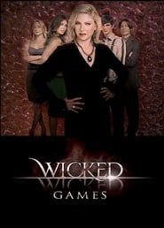 Wicked Wicked Games streaming vf