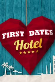 First Dates Hotel streaming vf