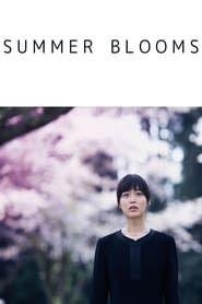 Summer Blooms streaming vf