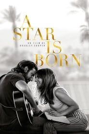 A Star Is Born  streaming vf