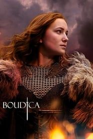 Boudica: Rise of the Warrior Queen streaming vf
