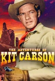 The Adventures of Kit Carson streaming vf
