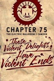 PROGRESS Chapter 75: These Violent Delights Have Violent Ends streaming vf