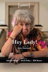 Hey Lady! streaming vf