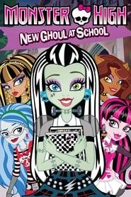 Monster High: New Ghoul at School streaming vf
