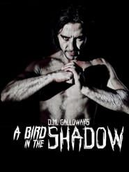 A Bird In The Shadow streaming vf