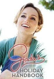 Giada's Holiday Handbook streaming vf