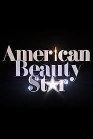 American Beauty Star streaming vf