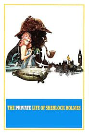 The Private Life of Sherlock Holmes streaming vf