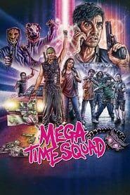 Mega Time Squad streaming vf