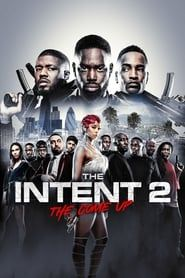 The Intent 2: The Come Up streaming vf