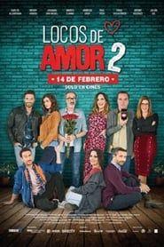 Locos de Amor 2 streaming vf
