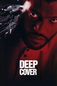 Deep Cover streaming vf