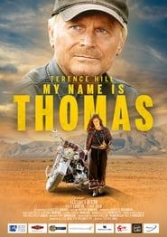 My Name Is Thomas streaming vf