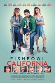 Fishbowl California streaming vf