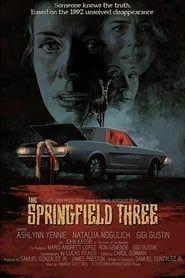 The Springfield Three streaming vf