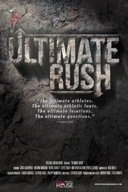 Ultimate Rush streaming vf