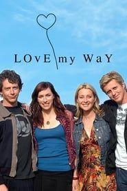 Love My Way streaming vf