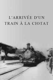 The Arrival of a Train at La Ciotat streaming vf