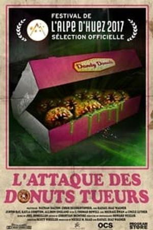 L'attaque des donuts tueurs 2016 film complet