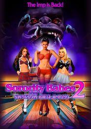 Sorority Babes in the Slimeball Bowl-O-Rama 2 streaming vf