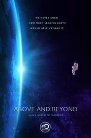 Above and Beyond: NASA's Journey To Tomorrow streaming vf