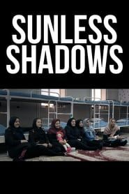 Sunless Shadows streaming vf