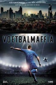 Voetbalmaffia streaming vf