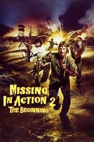 Missing in Action 2: The Beginning streaming vf