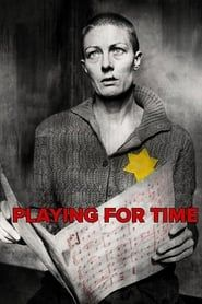 Playing for Time streaming vf