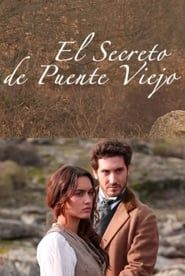 El secreto de Puente Viejo streaming vf