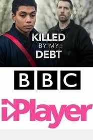 Killed By My Debt streaming vf