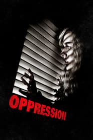 Oppression  streaming vf