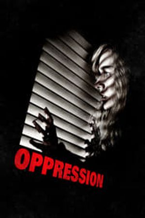 Oppression 2016 film complet