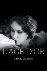 L'Age d'Or streaming vf