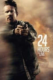 24 Hours to Live streaming vf