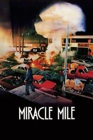 Miracle Mile streaming vf