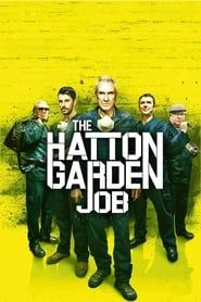The Hatton Garden Job streaming vf