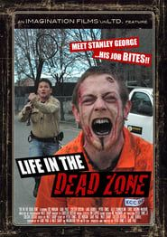 Life in the Dead Zone streaming vf