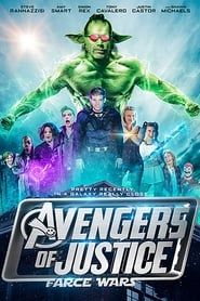 Avengers of Justice: Farce Wars streaming vf