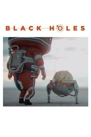 Black Holes streaming vf