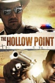 The Hollow Point streaming vf