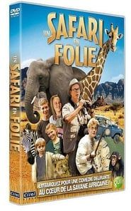 Un Safari en folie !