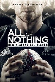 All or Nothing: New Zealand All Blacks streaming vf