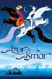 Azur & Asmar: The Princes' Quest streaming vf