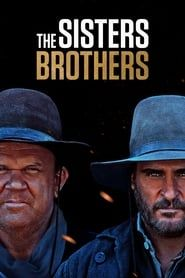 The Sisters Brothers streaming vf