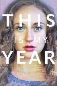 This Is My Year streaming vf
